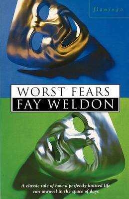 Worst Fears by Fay Weldon