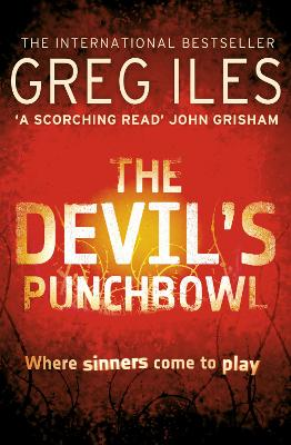 The Devil's Punchbowl by Greg Iles