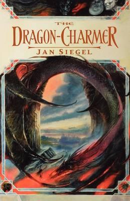 The Dragon-Charmer by Jan Siegel