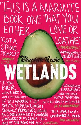 Wetlands by Charlotte Roche