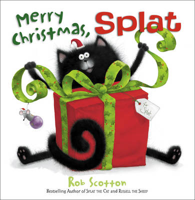 Merry Christmas, Splat by Rob Scotton