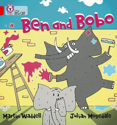 Ben and Bobo Band 02b/Red B by Martin Waddell, Julian Mosedale