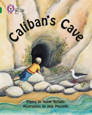 Caliban's Cave Band 15/Emerald by Judith Nicholls