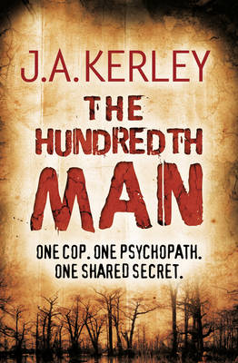 Hundredth Man by Jack Kerley