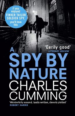 A Spy by Nature by Charles Cumming