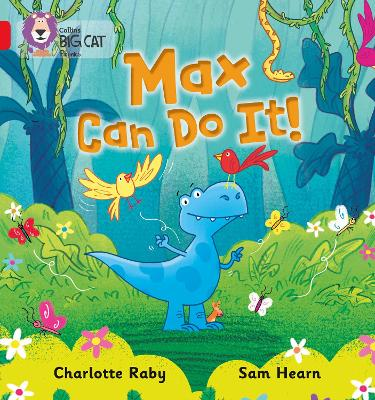 Max Can Do It! Band 02b/Red B by Charlotte Raby