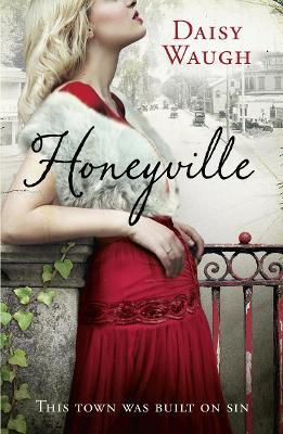 Honeyville by Daisy Waugh