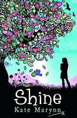 SHINE by Kate Maryon