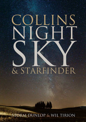 Collins Night Sky And Starfinder by Storm Dunlop, Wil Tirion
