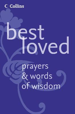 Best Loved Prayers and Words of Wisdom by Martin H. Manser