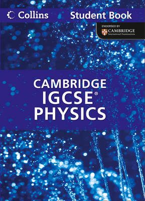 Cambridge IGCSE Physics Student Book by Chris Sunley, Sue Kearsey, Andrew Briggs