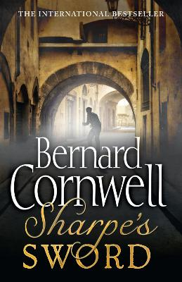 Sharpe's Sword The Salamanca Campaign, June and July 1812 by Bernard Cornwell