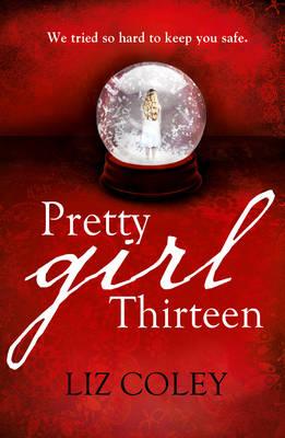 Pretty Girl Thirteen by Liz Coley