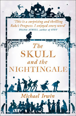 The Skull and the Nightingale by Michael Irwin