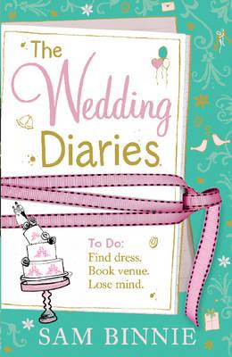 The Wedding Diaries by Sam Binnie