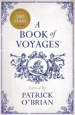 A Book of Voyages by Patrick O'Brian