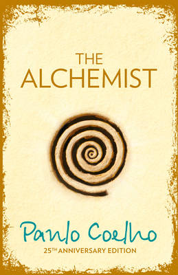 The Alchemist A Fable About Following Your Dream by Paulo Coelho