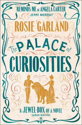 The Palace of Curiosities by Rosie Garland