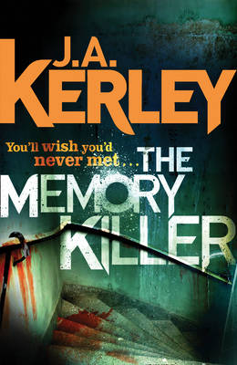 The Memory Killer by J. A. Kerley