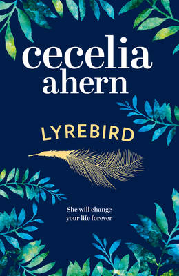 Cover for Lyrebird by Cecelia Ahern