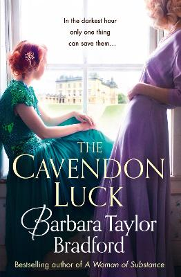 The Cavendon Luck (Cavendon Chronicles, Book 3) by Barbara Taylor Bradford