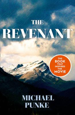 The Revenant by Michael Punke