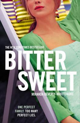 Bittersweet by Miranda Beverly-Whittemore