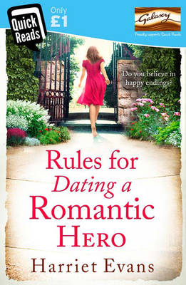 Rules for Dating a Romantic Hero by Harriet Evans