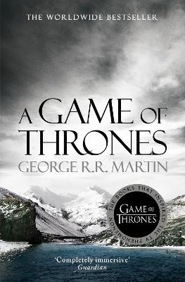 A Song of Ice and Fire (1) - A Game of Thrones by George R. R. Martin