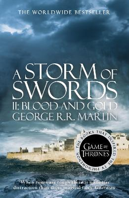 A Song of Ice and Fire (3) - A Storm of Swords: Part 2 Blood and Gold by George R. R. Martin