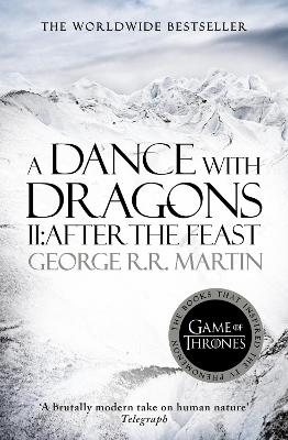A Song of Ice and Fire (5) - A Dance With Dragons: Part 2 After the Feast by George R. R. Martin