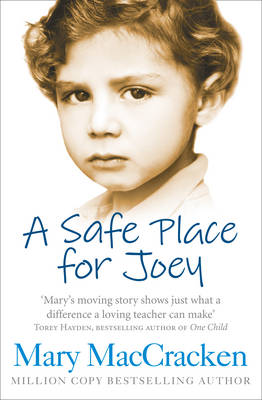A Safe Place for Joey by Mary MacCracken