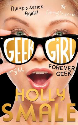 Cover for Forever Geek by Holly Smale