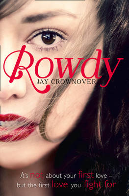 Rowdy by Jay Crownover