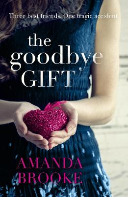 The Goodbye Gift by Amanda Brooke