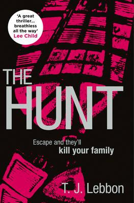 The Hunt by Tim Lebbon