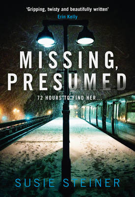 Cover for Missing, Presumed by Susie Steiner