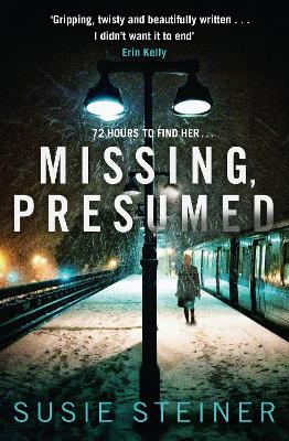 Cover for Missing, Presumed (DS Manon, Book 1) by Susie Steiner