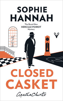 Cover for Closed Casket The New Hercule Poirot Mystery by Sophie Hannah, Agatha Christie