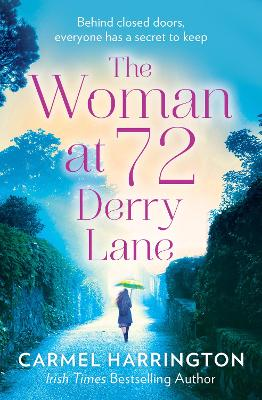 Cover for The Woman at 72 Derry Lane by Carmel Harrington