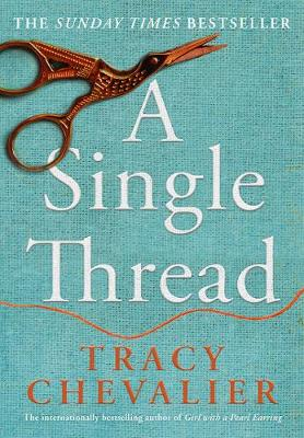 Cover for A Single Thread by Tracy Chevalier