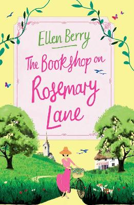 The Bookshop on Rosemary Lane by Ellen Berry