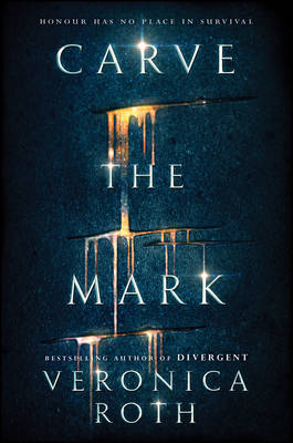 Cover for Carve the Mark by Veronica Roth