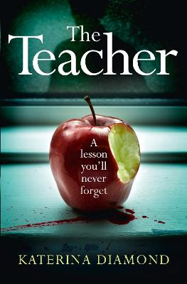 Cover for The Teacher by Katerina Diamond