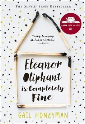 Cover for Eleanor Oliphant is Completely Fine by Gail Honeyman