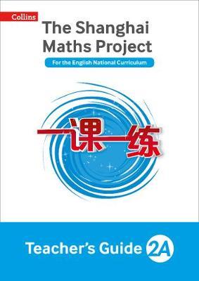 The Shanghai Maths Project Teacher's Guide Year 2A by Laura Clarke, Caroline Clissold, Linda Glithro, Cherri Moseley
