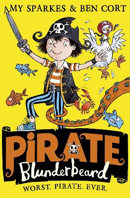 Cover for Pirate Blunderbeard: Worst. Pirate. Ever. by Amy Sparkes