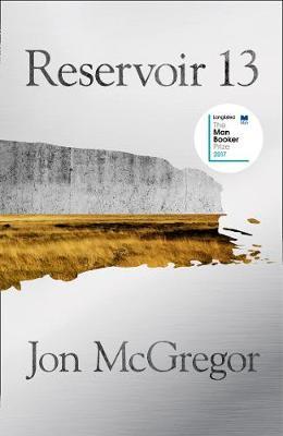 Cover for Reservoir 13 by Jon McGregor