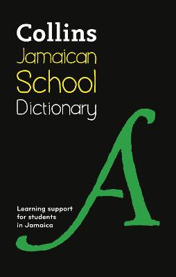 Collins Jamaican School Dictionary by