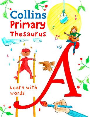 Collins Primary Thesaurus Learn with Words by Collins Dictionaries